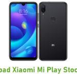 Download Xiaomi Mi Play Stock ROM