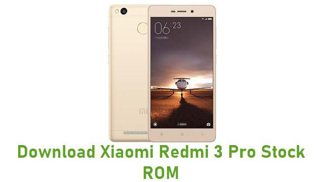 Download Xiaomi Redmi 3 Pro Stock ROM