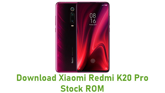 Download Xiaomi Redmi K20 Pro Stock ROM