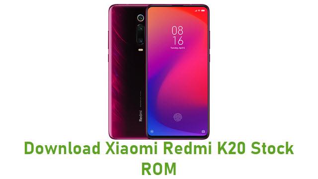 Download Xiaomi Redmi K20 Stock ROM