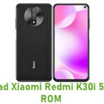 Download Xiaomi Redmi K30i 5G Stock ROM
