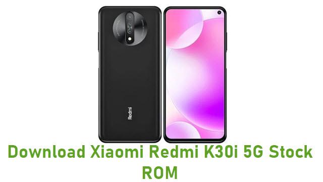 Download Xiaomi Redmi K30i 5G Stock ROM