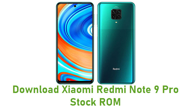 Download Xiaomi Redmi Note 9 Pro Stock ROM