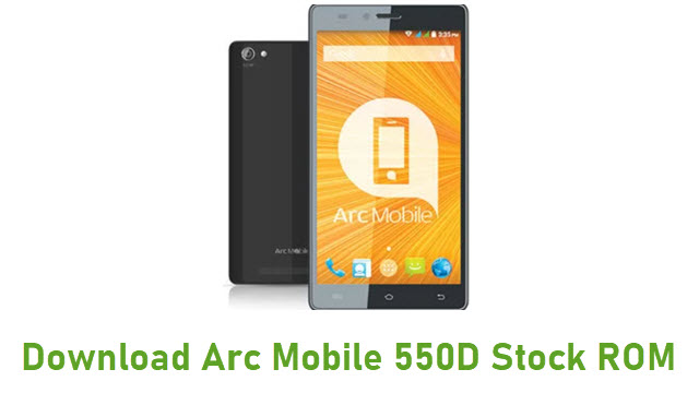 Download Arc Mobile 550D Stock ROM