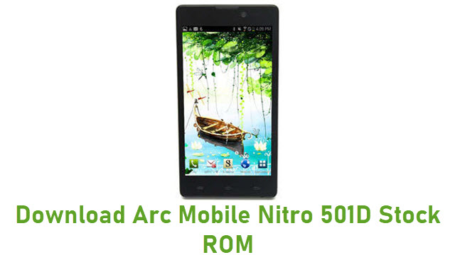 Download Arc Mobile Nitro 501D Stock ROM