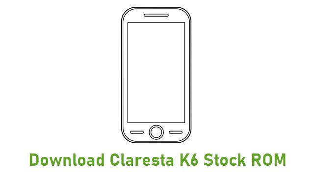 Download Claresta K6 Stock ROM