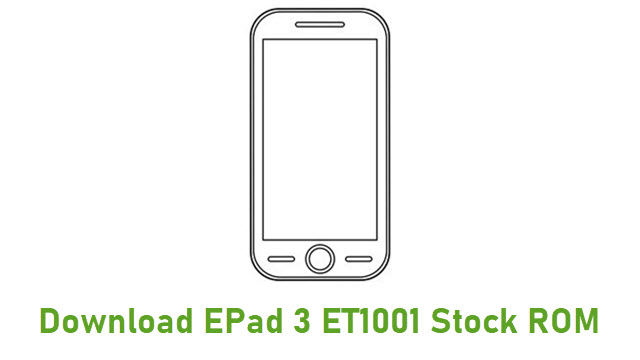 Download EPad 3 ET1001 Stock ROM