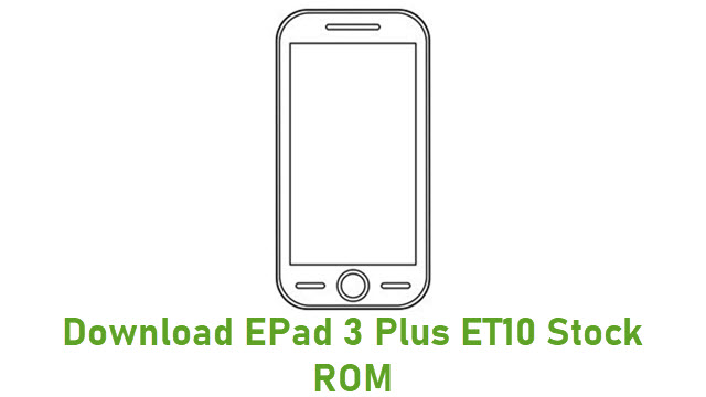 Download EPad 3 Plus ET10 Stock ROM