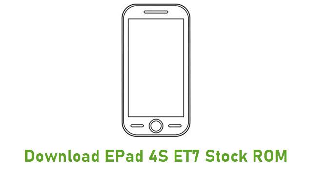 Download EPad 4S ET7 Stock ROM