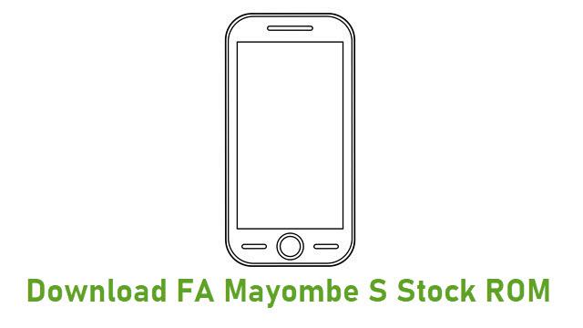 Download FA Mayombe S Stock ROM