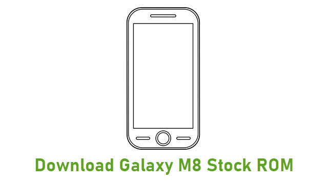 Download Galaxy M8 Stock ROM