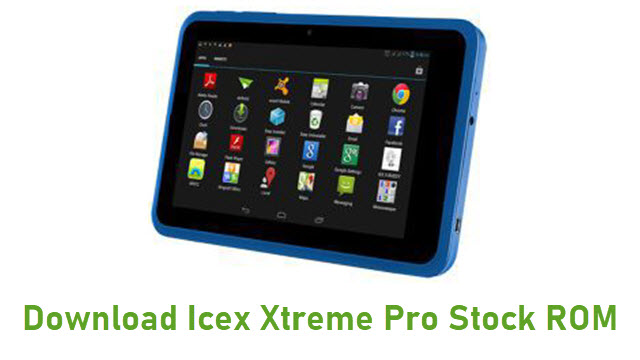 Download Icex Xtreme Pro Stock ROM