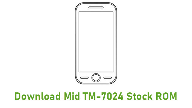 Download Mid TM-7024 Stock ROM