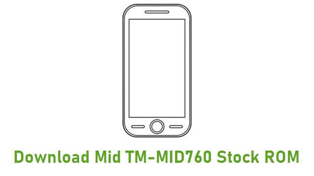 Download Mid TM-MID760 Stock ROM