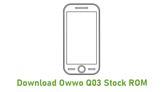 Download Owwo Q03 Stock ROM