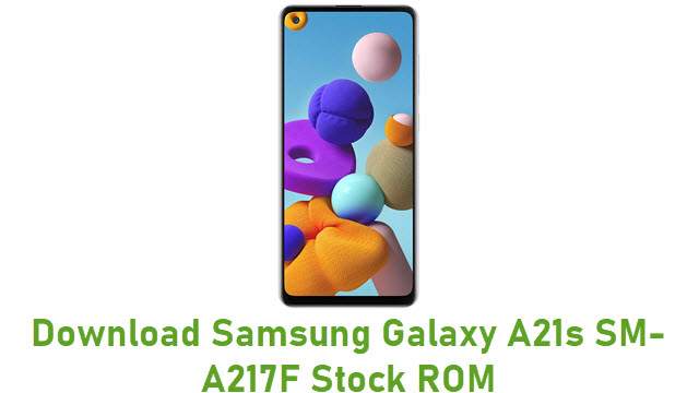 Download Samsung Galaxy A21s SM-A217F Stock ROM