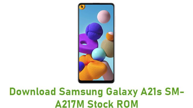 Download Samsung Galaxy A21s SM-A217M Stock ROM