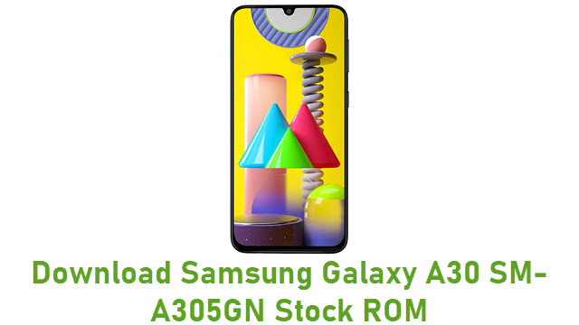 Download Samsung Galaxy A30 SM-A305GN Stock ROM