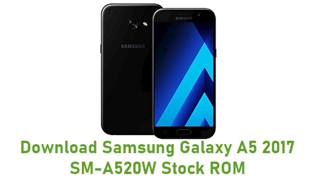 Download Samsung Galaxy A5 2017 SM-A520W Stock ROM