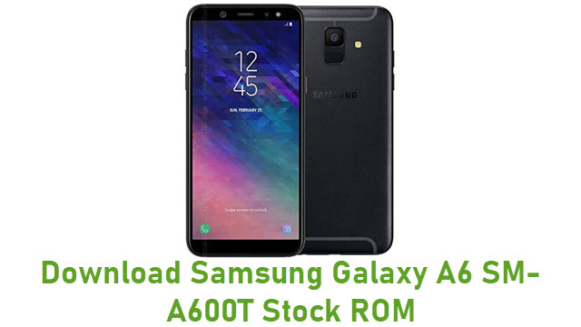 Download Samsung Galaxy A6 SM-A600T Stock ROM