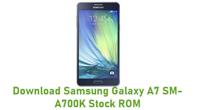 Download Samsung Galaxy A7 SM-A700K Stock ROM