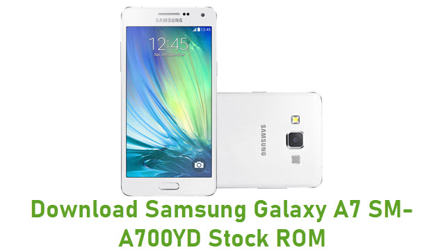Download Samsung Galaxy A7 SM-A700YD Stock ROM