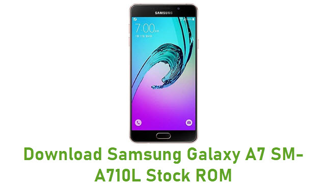Download Samsung Galaxy A7 SM-A710L Stock ROM