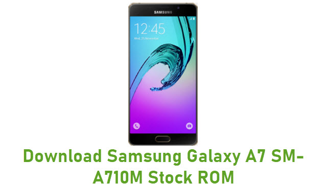 Download Samsung Galaxy A7 SM-A710M Stock ROM