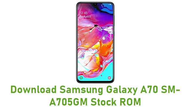 Download Samsung Galaxy A70 SM-A705GM Stock ROM