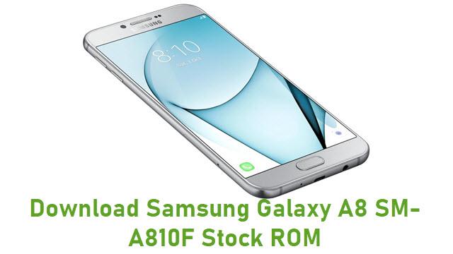 Download Samsung Galaxy A8 SM-A810F Stock ROM