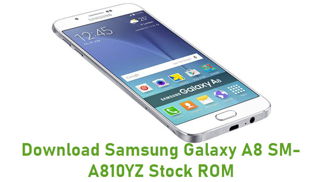 Download Samsung Galaxy A8 SM-A810YZ Stock ROM