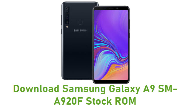 Download Samsung Galaxy A9 SM-A920F Stock ROM