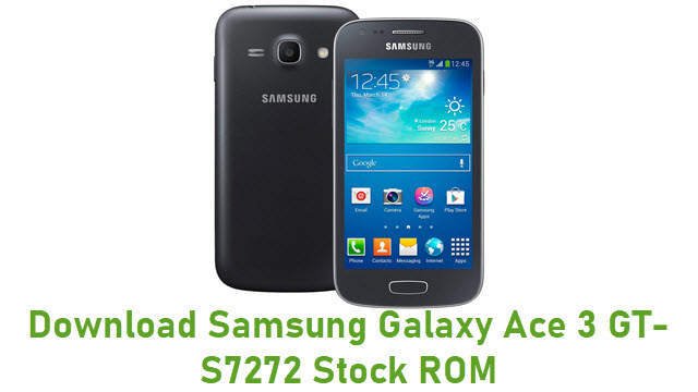 Download Samsung Galaxy Ace 3 GT-S7272 Stock ROM