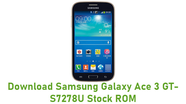 Download Samsung Galaxy Ace 3 GT-S7278U Stock ROM