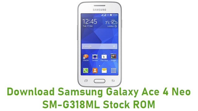 Download Samsung Galaxy Ace 4 Neo SM-G318ML Stock ROM
