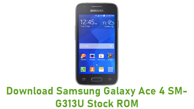 Download Samsung Galaxy Ace 4 SM-G313U Stock ROM