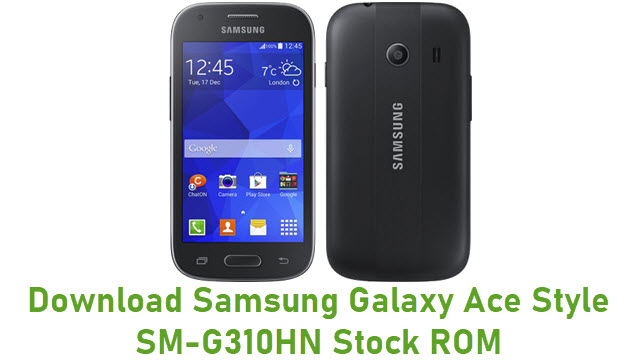 Download Samsung Galaxy Ace Style SM-G310HN Stock ROM