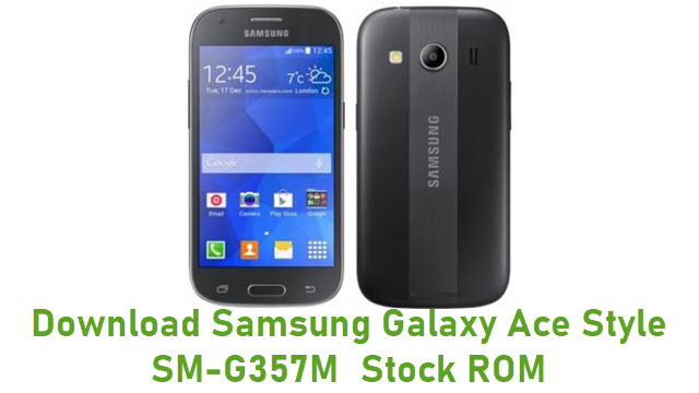 Download Samsung Galaxy Ace Style SM-G357M Stock ROM