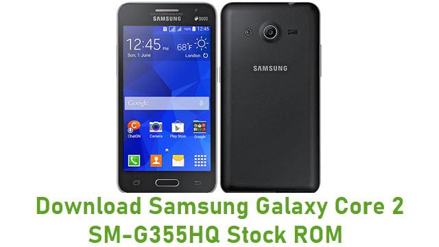 Download Samsung Galaxy Core 2 SM-G355HQ Stock ROM