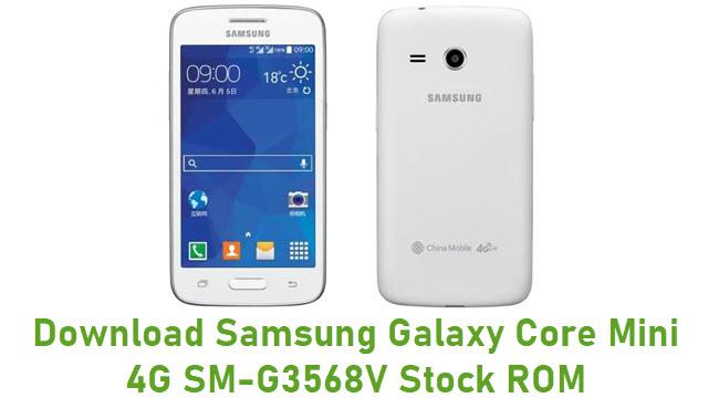 Download Samsung Galaxy Core Mini 4G SM-G3568V Stock ROM