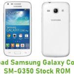 Download Samsung Galaxy Core Plus SM-G350 Stock ROM