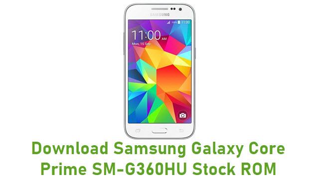 Download Samsung Galaxy Core Prime SM-G360HU Stock ROM