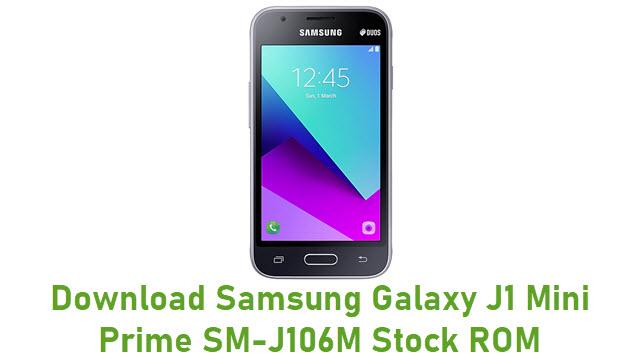 Download Samsung Galaxy J1 Mini Prime SM-J106M Stock ROM