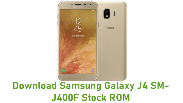 Download Samsung Galaxy J4 SM-J400F Stock ROM