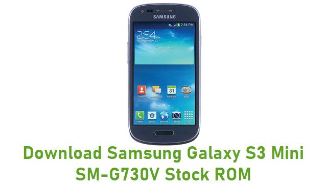 Download Samsung Galaxy S3 Mini SM-G730V Stock ROM