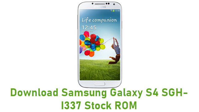 Download Samsung Galaxy S4 SGH-I337 Stock ROM