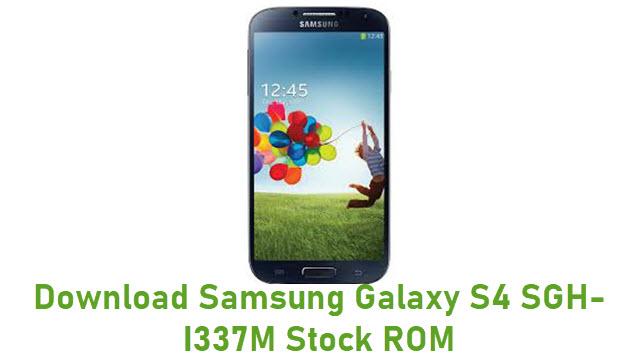 Download Samsung Galaxy S4 SGH-I337M Stock ROM