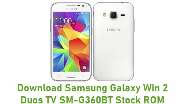 Download Samsung Galaxy Win 2 Duos TV SM-G360BT Stock ROM