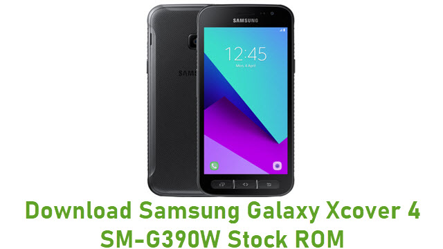 Download Samsung Galaxy Xcover 4 SM-G390W Stock ROM