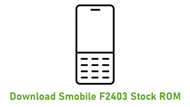 Download Smobile F2403 Stock ROM